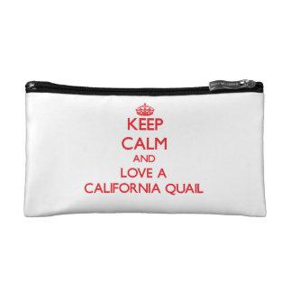 Keep calm and Love a California Quail Cosmetics Bags