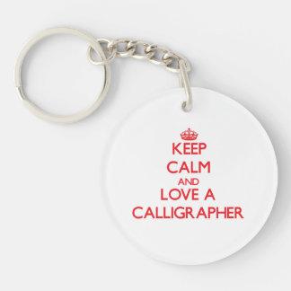 Keep Calm and Love a Calligrapher Double-Sided Round Acrylic Keychain