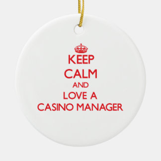 Keep Calm and Love a Casino Manager Christmas Ornaments