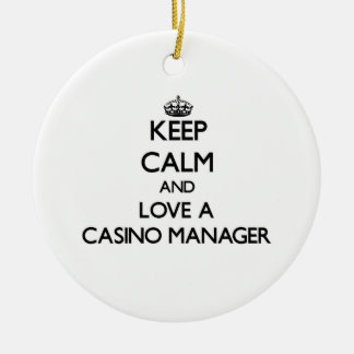 Keep Calm and Love a Casino Manager Ornament
