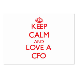 Keep Calm and Love a Cfo Business Card