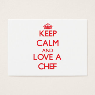 Keep Calm and Love a Chef Business Card