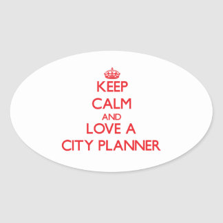 Keep Calm and Love a City Planner Sticker
