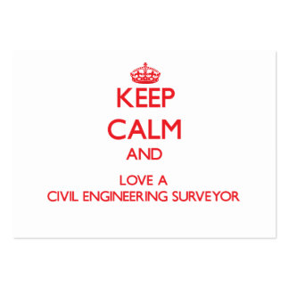 Keep Calm and Love a Civil Engineering Surveyor Large Business Cards (Pack Of 100)