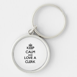 Keep Calm and Love a Clerk Silver-Colored Round Keychain