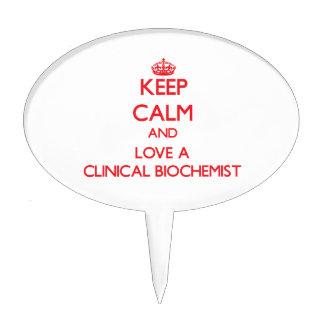 Keep Calm and Love a Clinical Biochemist Cake Topper