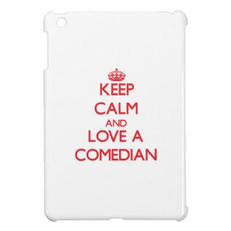 Keep Calm and Love a Comedian iPad Mini Covers