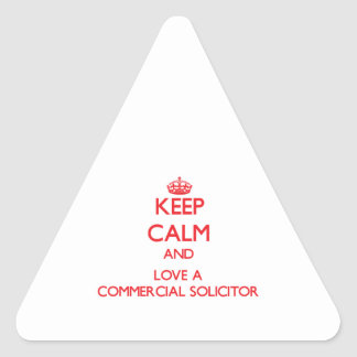 Keep Calm and Love a Commercial Solicitor Triangle Sticker