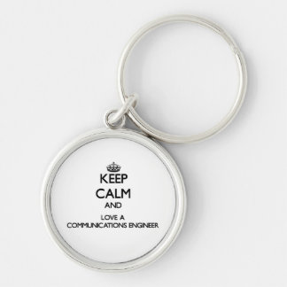 Keep Calm and Love a Communications Engineer Silver-Colored Round Keychain