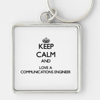 Keep Calm and Love a Communications Engineer Silver-Colored Square Keychain