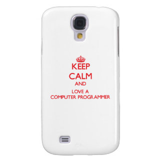 Keep Calm and Love a Computer Programmer Samsung Galaxy S4 Cover