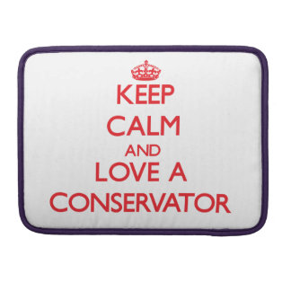 Keep Calm and Love a Conservator MacBook Pro Sleeve