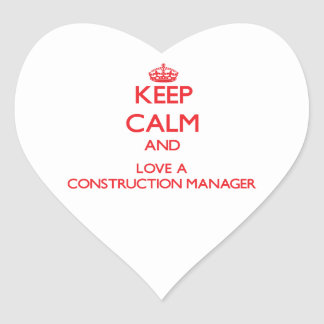 Keep Calm and Love a Construction Manager Heart Sticker