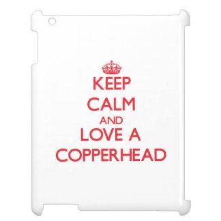 Keep calm and Love a Copperhead iPad Case