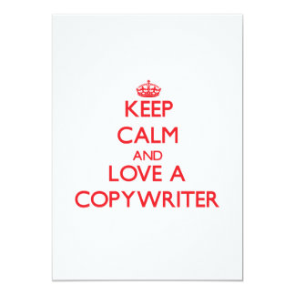 "Keep Calm and Love a Copywriter 5"" X 7"" Invitation Card"