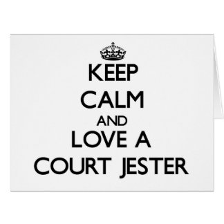 Keep Calm and Love a Court Jester Card