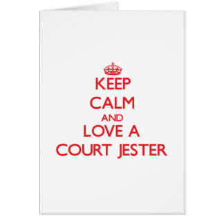 Keep Calm and Love a Court Jester Greeting Card