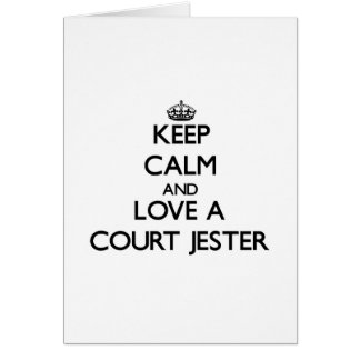 Keep Calm and Love a Court Jester Cards