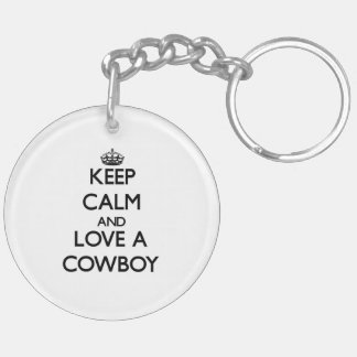 Keep Calm and Love a Cowboy Keychains