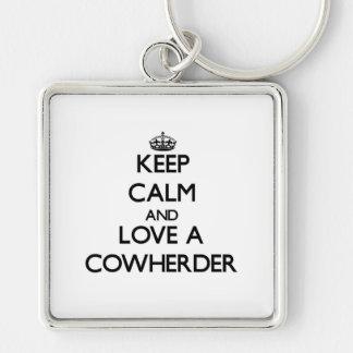 Keep Calm and Love a Cowherder Key Chains