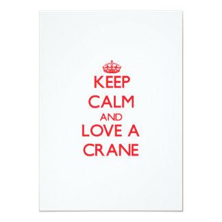"""Keep calm and Love a Crane 5"""" X 7"""" Invitation Card"""