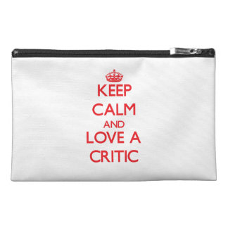 Keep Calm and Love a Critic Travel Accessory Bag