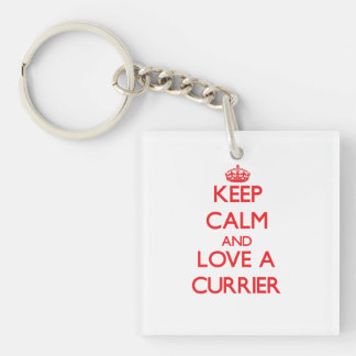Keep Calm and Love a Currier Single-Sided Square Acrylic Keychain