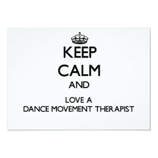 Keep Calm and Love a Dance Movement arapist 5x7 Paper Invitation Card