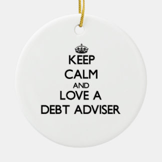 Keep Calm and Love a Debt Adviser Double-Sided Ceramic Round Christmas Ornament