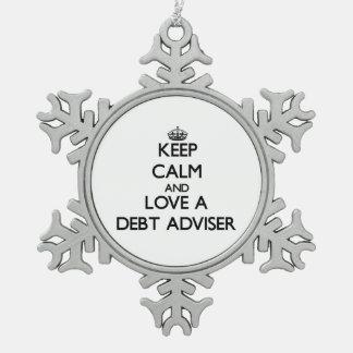 Keep Calm and Love a Debt Adviser Snowflake Pewter Christmas Ornament