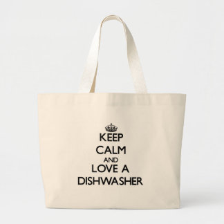 Keep Calm and Love a Dishwasher Bag