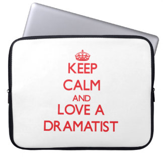 Keep Calm and Love a Dramatist Laptop Sleeve
