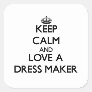 Keep Calm and Love a Dress Maker Square Sticker