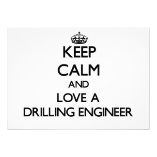 Keep Calm and Love a Drilling Engineer Announcements