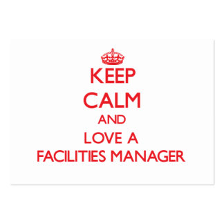 Keep Calm and Love a Facilities Manager Business Card Templates