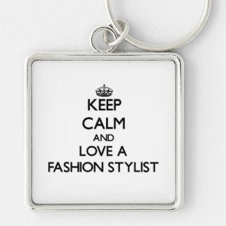 Keep Calm and Love a Fashion Stylist Keychain