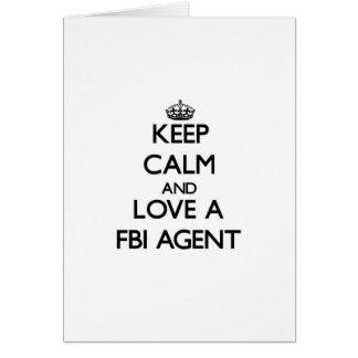 Keep Calm and Love a Fbi Agent Cards