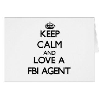 Keep Calm and Love a Fbi Agent Greeting Card
