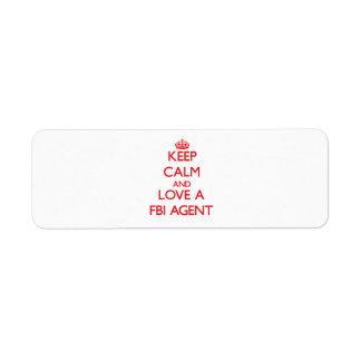 Keep Calm and Love a Fbi Agent Custom Return Address Label