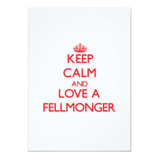 "Keep Calm and Love a Fellmonger 5"" X 7"" Invitation Card"