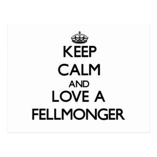 Keep Calm and Love a Fellmonger Postcard