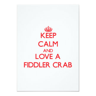 Keep calm and Love a Fiddler Crab Invites