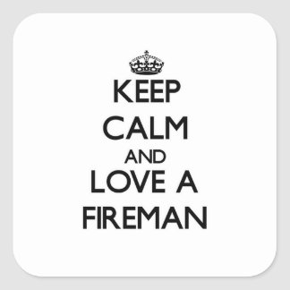 Keep Calm and Love a Fireman Stickers