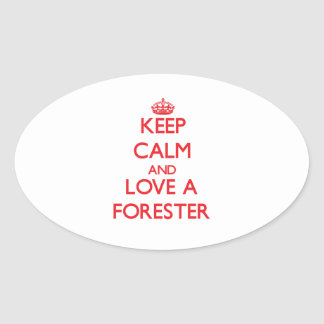 Keep Calm and Love a Forester Oval Sticker