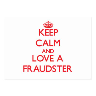 Keep Calm and Love a Fraudster Business Card Template
