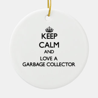 Keep Calm and Love a Garbage Collector Double-Sided Ceramic Round Christmas Ornament