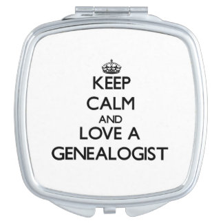 Keep Calm and Love a Genealogist Travel Mirror