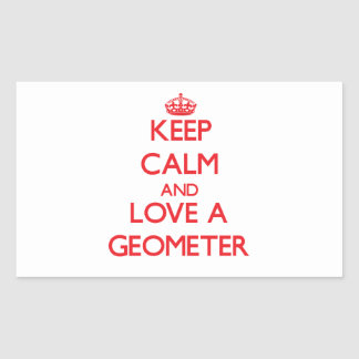 Keep Calm and Love a Geometer Rectangle Sticker