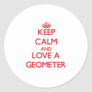 Keep Calm and Love a Geometer Stickers