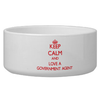 Keep Calm and Love a Government Agent Dog Food Bowl